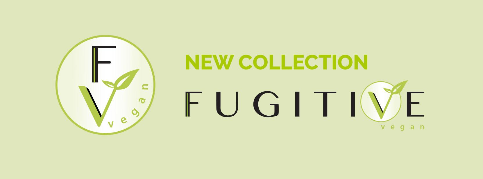 Découvrez la collection Vegan de Fugitive